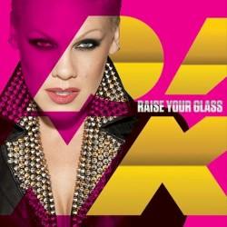 P!NK - Raise Your Glass