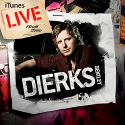 Bentley Dierks - Free and Easy (Down the Road I Go) [Live]