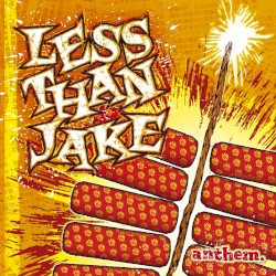 Less Than Jake - That's Why They Call It a Union