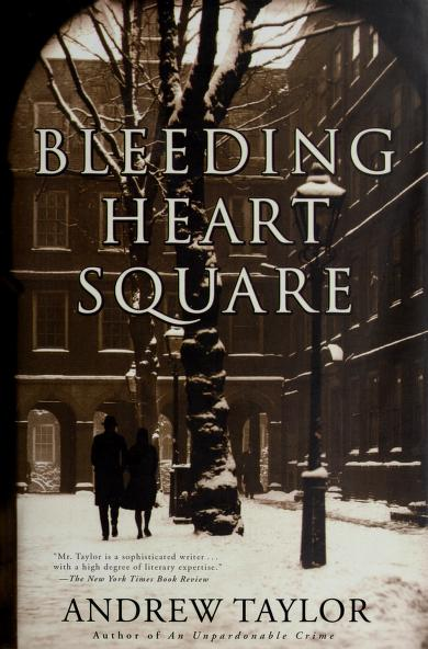 Bleeding Heart Square by Taylor, Andrew