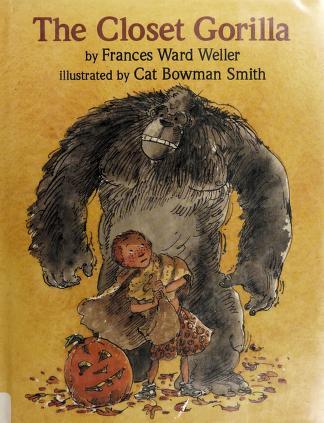 Cover of: The closet gorilla | Frances Ward Weller