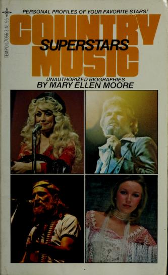 Country Music Superstars by Mary E. Moore