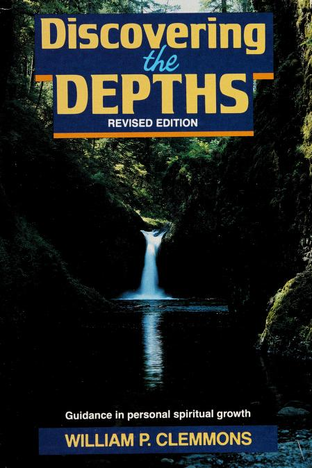 Discovering the depths by William P. Clemmons