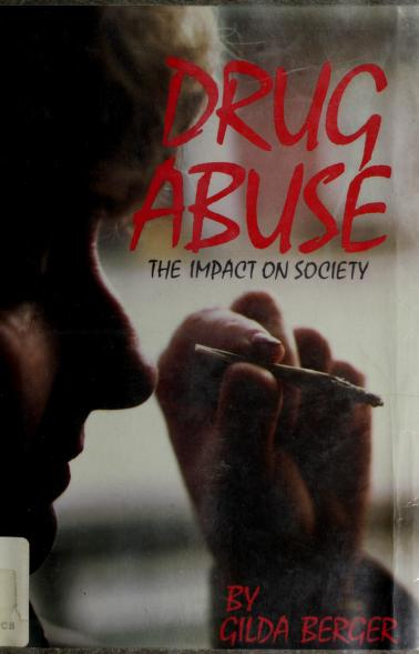 Drug abuse by Gilda Berger