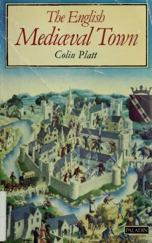 The English medieval town by Colin Platt
