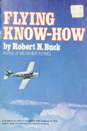 Cover of: Flying know-how | Robert N. Buck