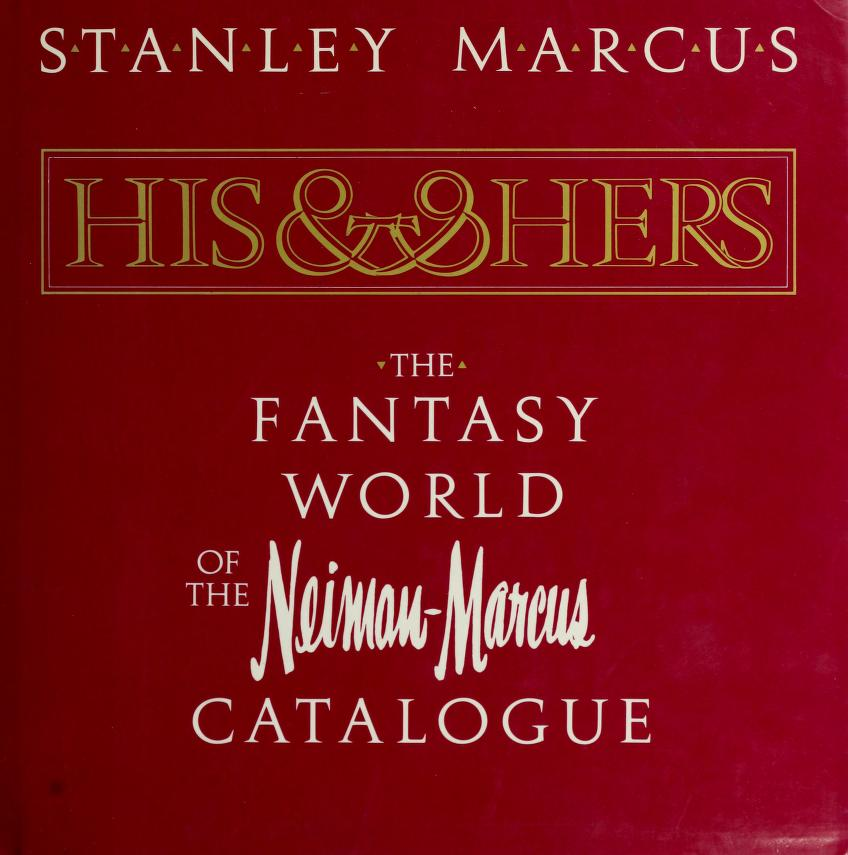 His and hers by Stanley Marcus