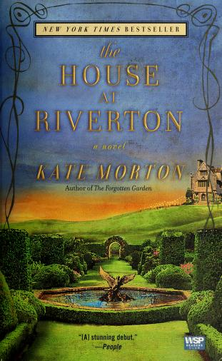 Cover of: The house at Riverton | Kate Morton
