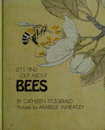 Cover of: Let's find out about bees. | Cathleen FitzGerald