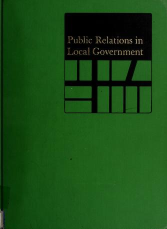 Cover of: Public relations in local government | editor, William H. Gilbert.