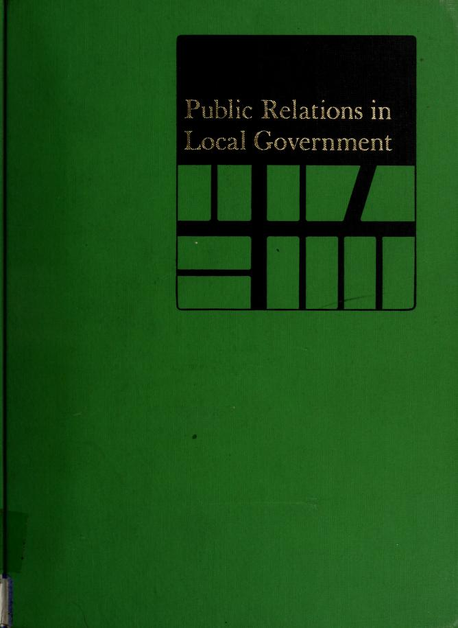 Public relations in local government by editor, William H. Gilbert.