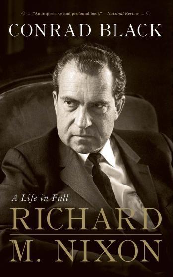 Richard M. Nixon by Conrad Black