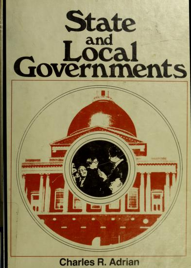 State and local governments by Charles R. Adrian