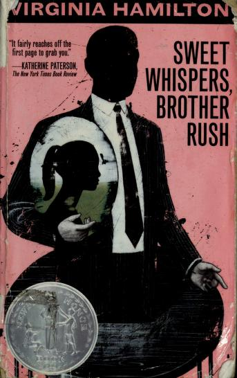 Cover of: Sweet whispers, Brother Rush | Virginia Hamilton