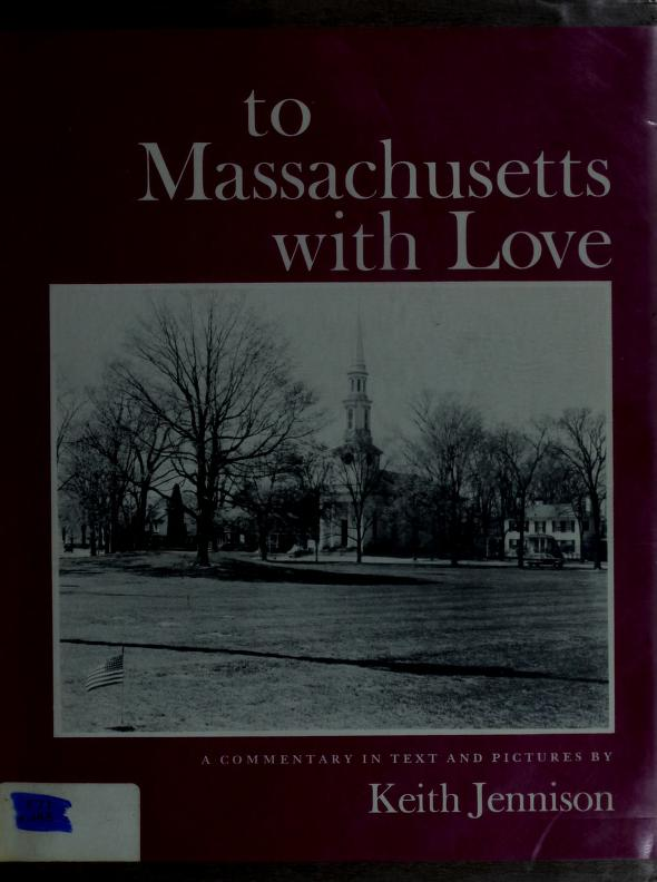 To Massachusetts with love by Keith Warren Jennison