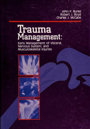 Cover of: Trauma management | John Francis Burke